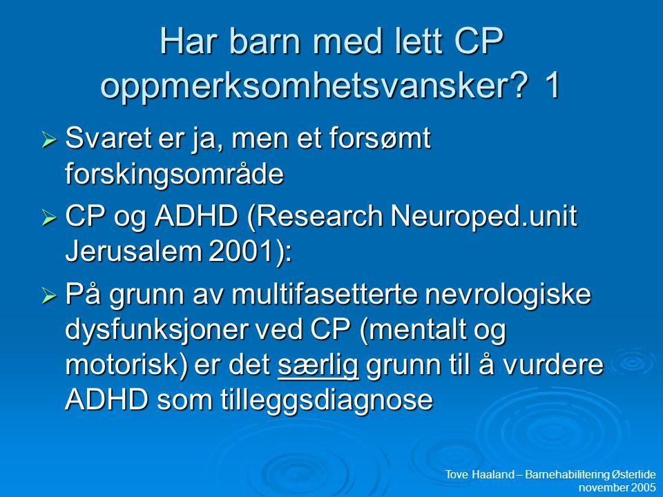 Har barn med lett CP oppmerksomhetsvansker 1