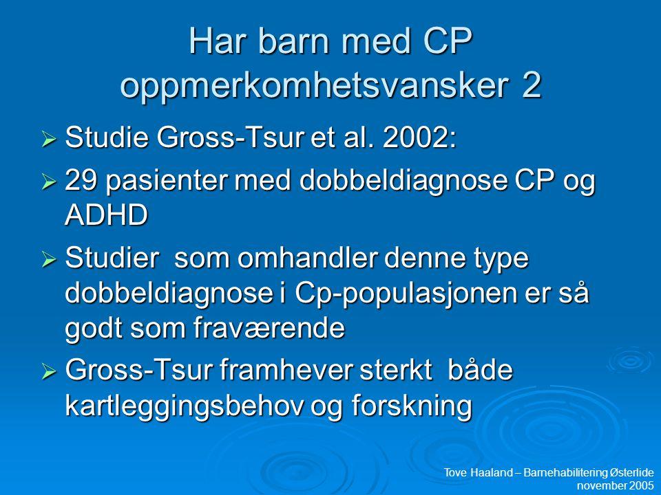 Har barn med CP oppmerkomhetsvansker 2