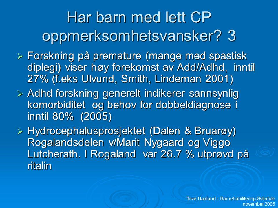 Har barn med lett CP oppmerksomhetsvansker 3