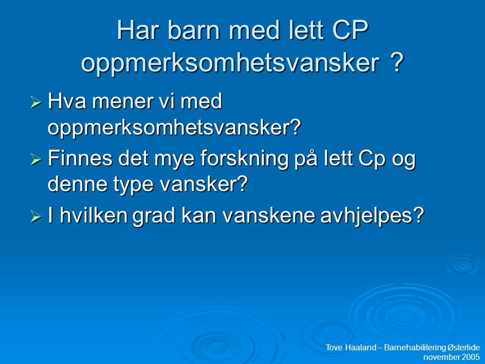 Har barn med lett CP oppmerksomhetsvansker