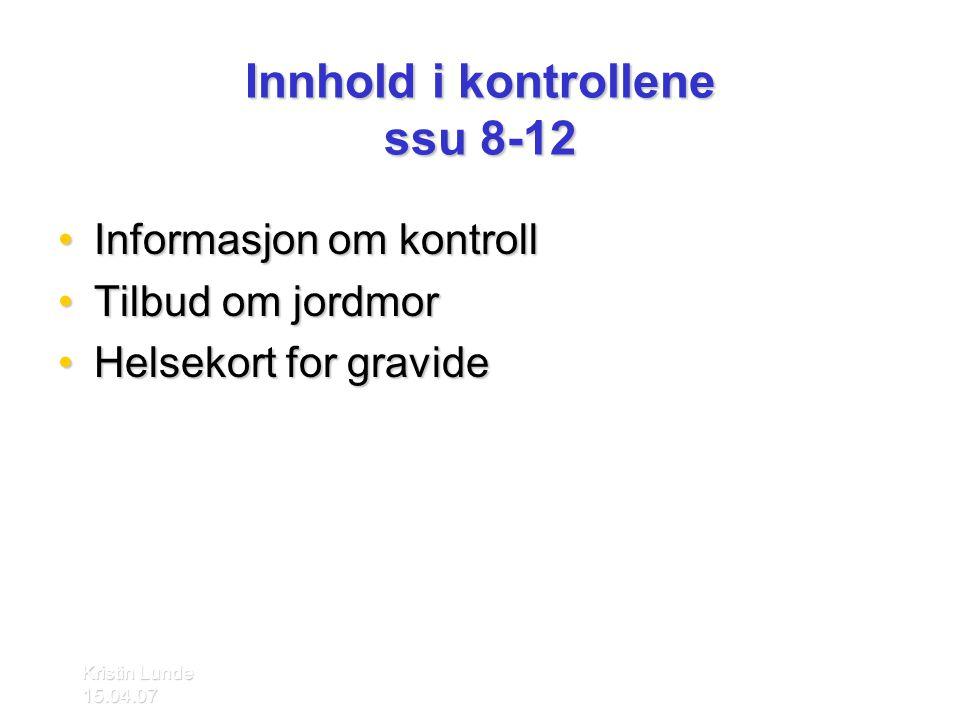 Innhold i kontrollene ssu 8-12