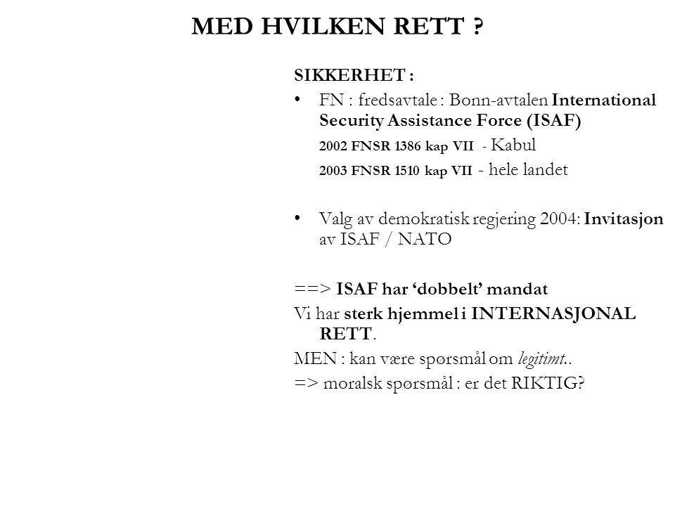 MED HVILKEN RETT SIKKERHET :