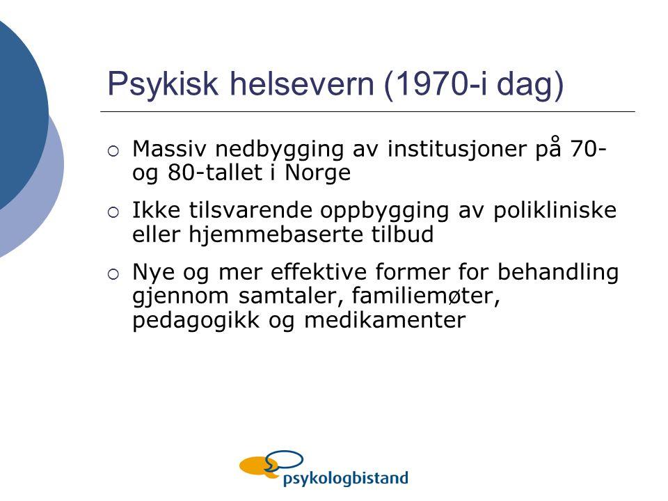 Psykisk helsevern (1970-i dag)