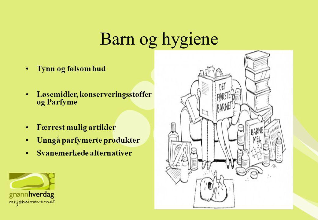 Barn og hygiene Tynn og følsom hud