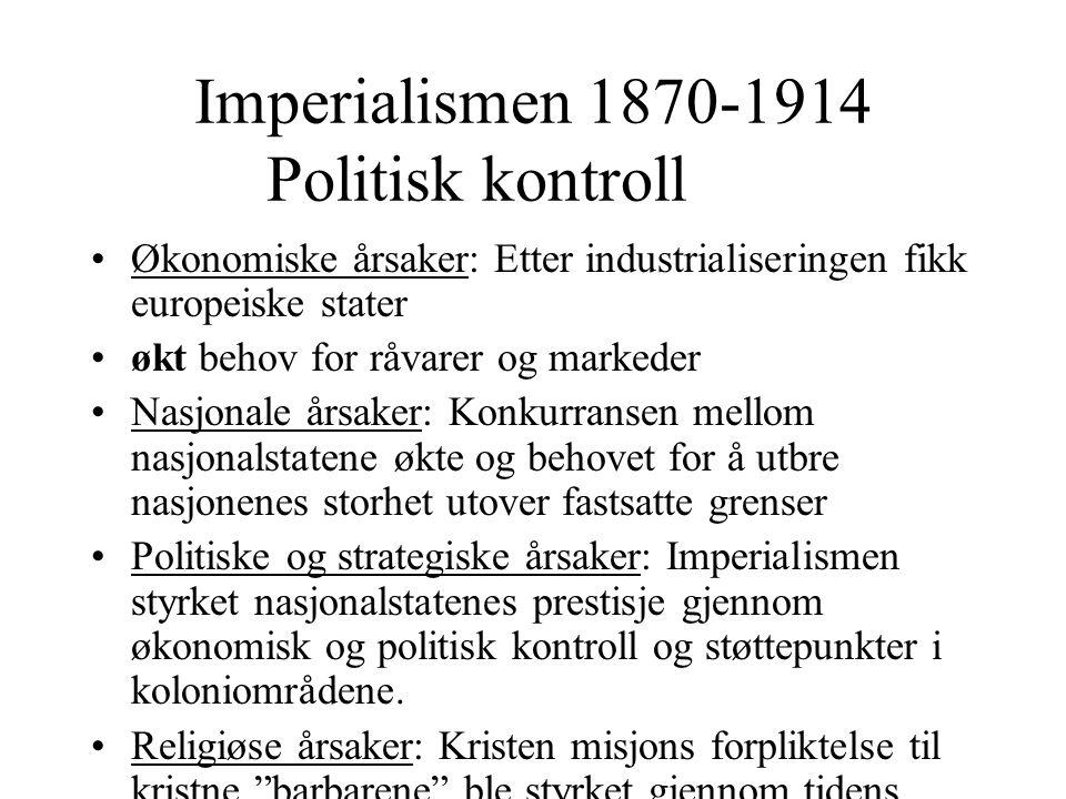 Imperialismen 1870-1914 Politisk kontroll