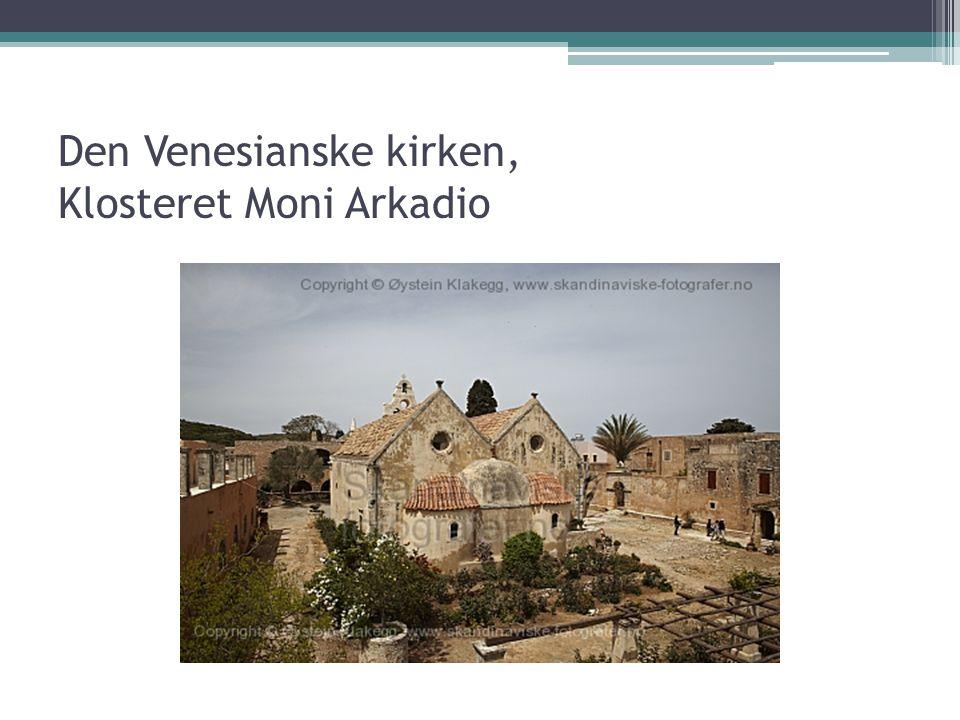 Den Venesianske kirken, Klosteret Moni Arkadio
