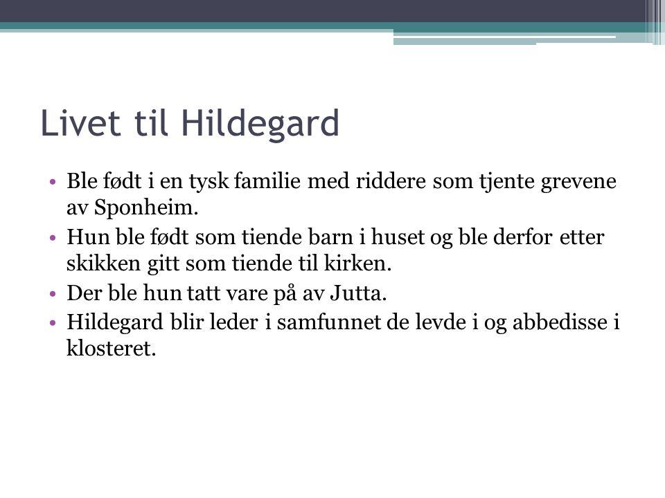 Livet til Hildegard Ble født i en tysk familie med riddere som tjente grevene av Sponheim.