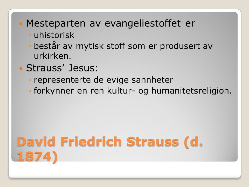David Friedrich Strauss (d. 1874)
