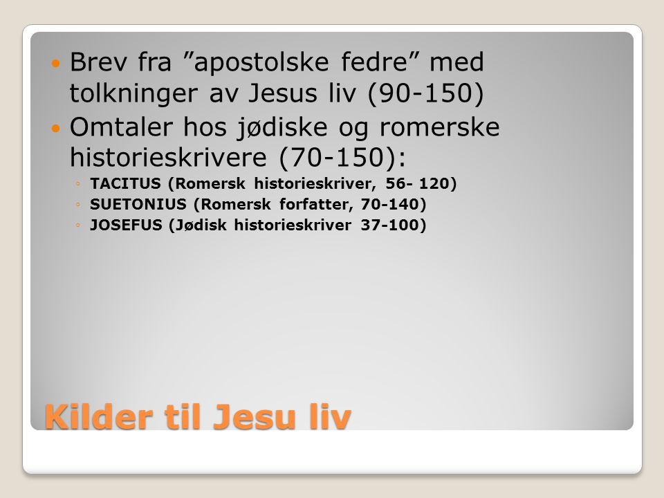 Brev fra apostolske fedre med tolkninger av Jesus liv (90-150)