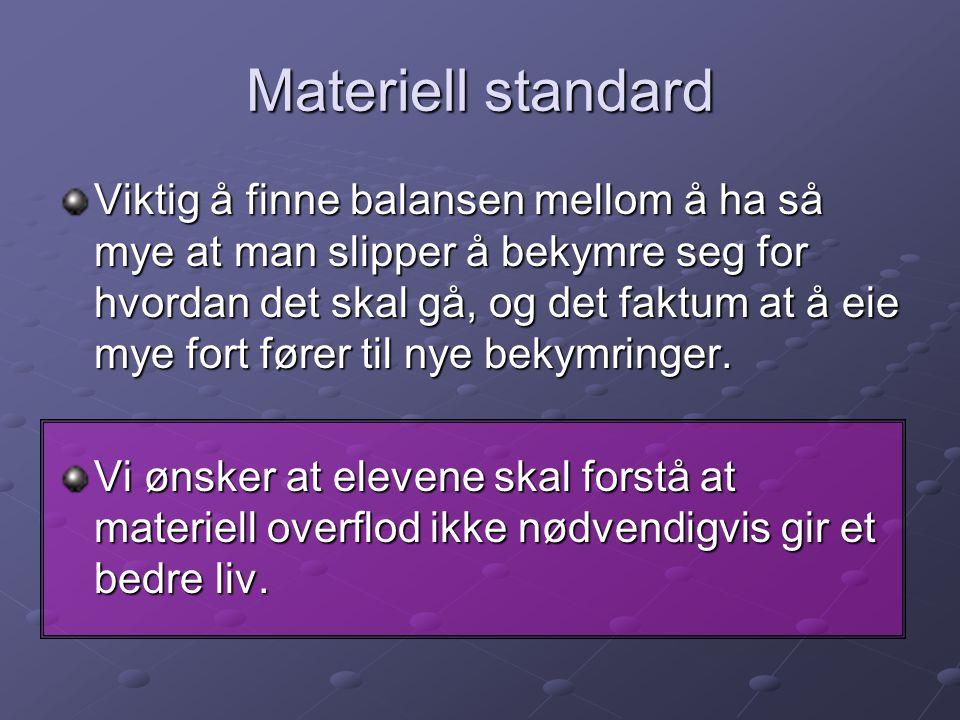 Materiell standard