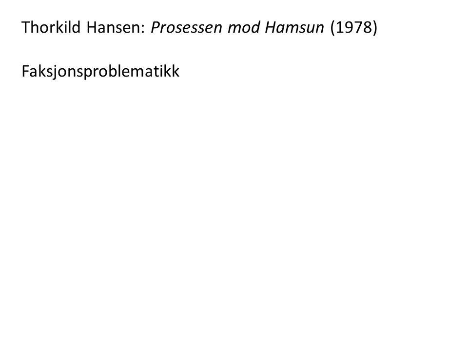Thorkild Hansen: Prosessen mod Hamsun (1978)