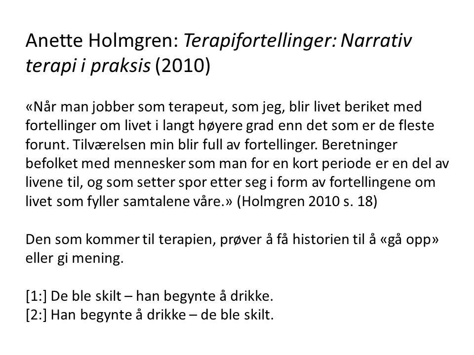 Anette Holmgren: Terapifortellinger: Narrativ terapi i praksis (2010)