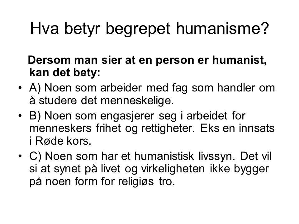 Hva betyr begrepet humanisme