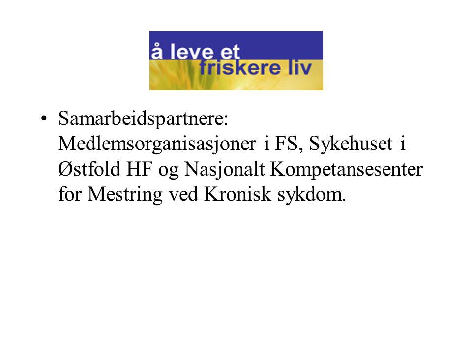 Samarbeidspartnere: Medlemsorganisasjoner i FS, Sykehuset i Østfold HF og Nasjonalt Kompetansesenter for Mestring ved Kronisk sykdom.
