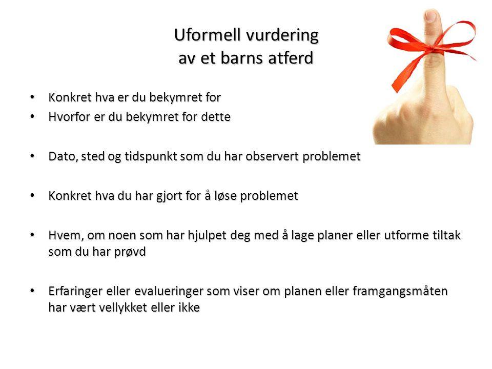 Uformell vurdering av et barns atferd