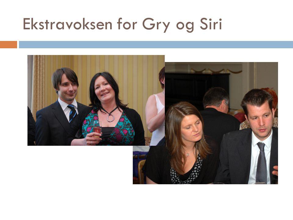 Ekstravoksen for Gry og Siri