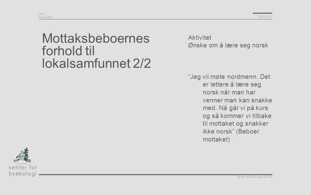 Mottaksbeboernes forhold til lokalsamfunnet 2/2