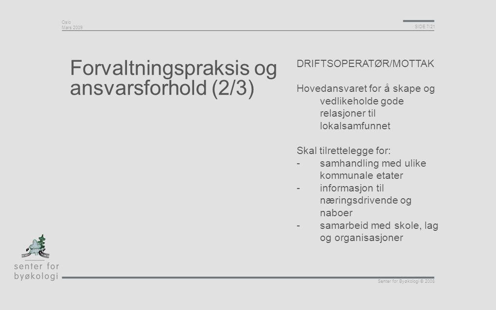 Forvaltningspraksis og ansvarsforhold (2/3)