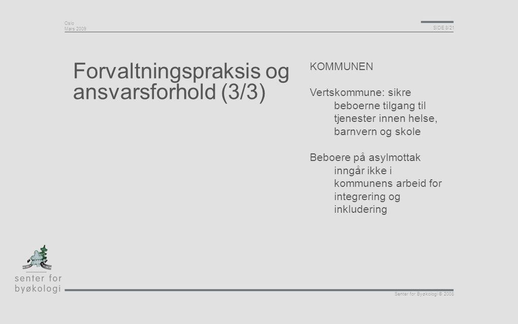 Forvaltningspraksis og ansvarsforhold (3/3)