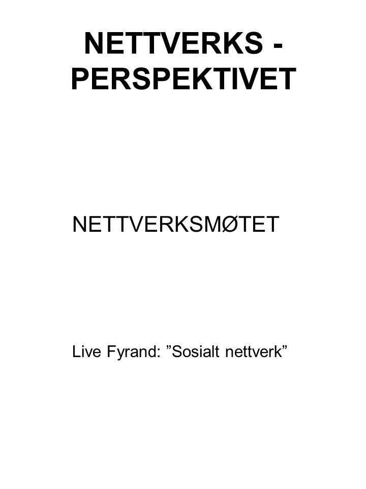 NETTVERKS - PERSPEKTIVET