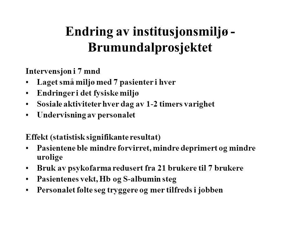 Endring av institusjonsmiljø - Brumundalprosjektet