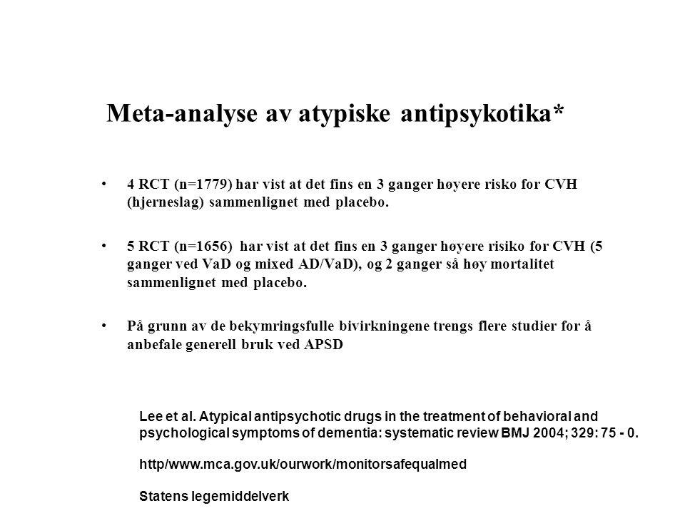 Meta-analyse av atypiske antipsykotika*