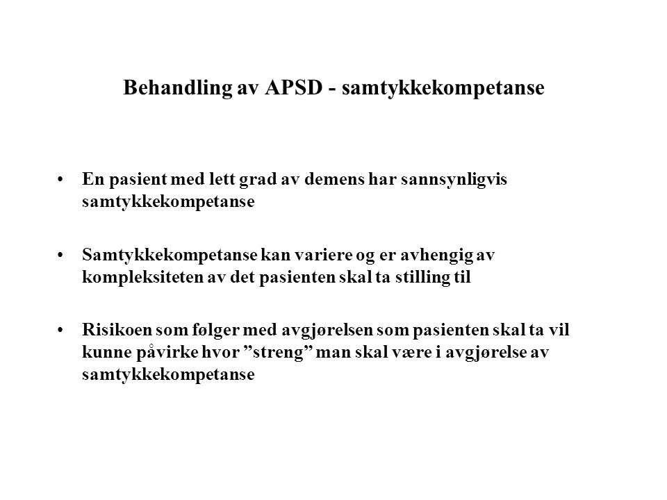 Behandling av APSD - samtykkekompetanse