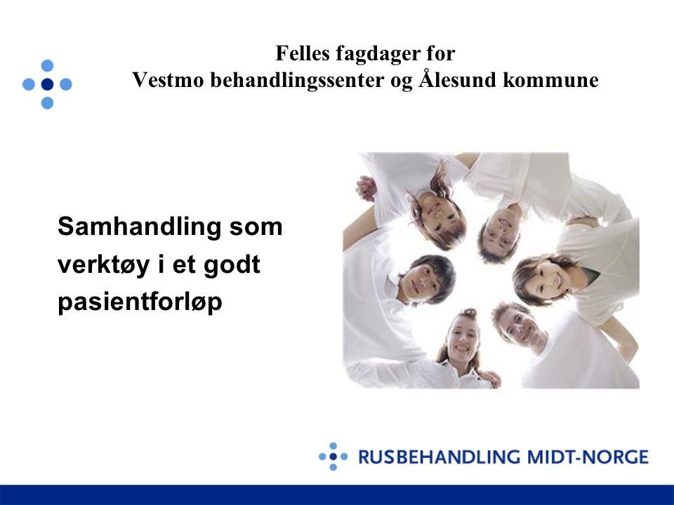 Felles fagdager for Vestmo behandlingssenter og Ålesund kommune