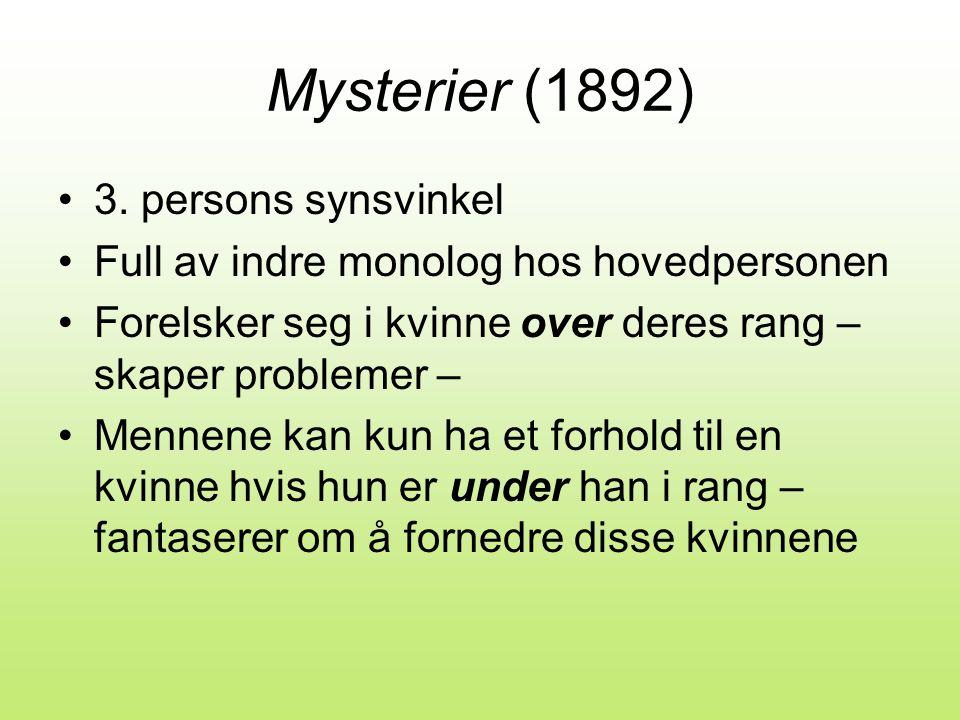 Mysterier (1892) 3. persons synsvinkel