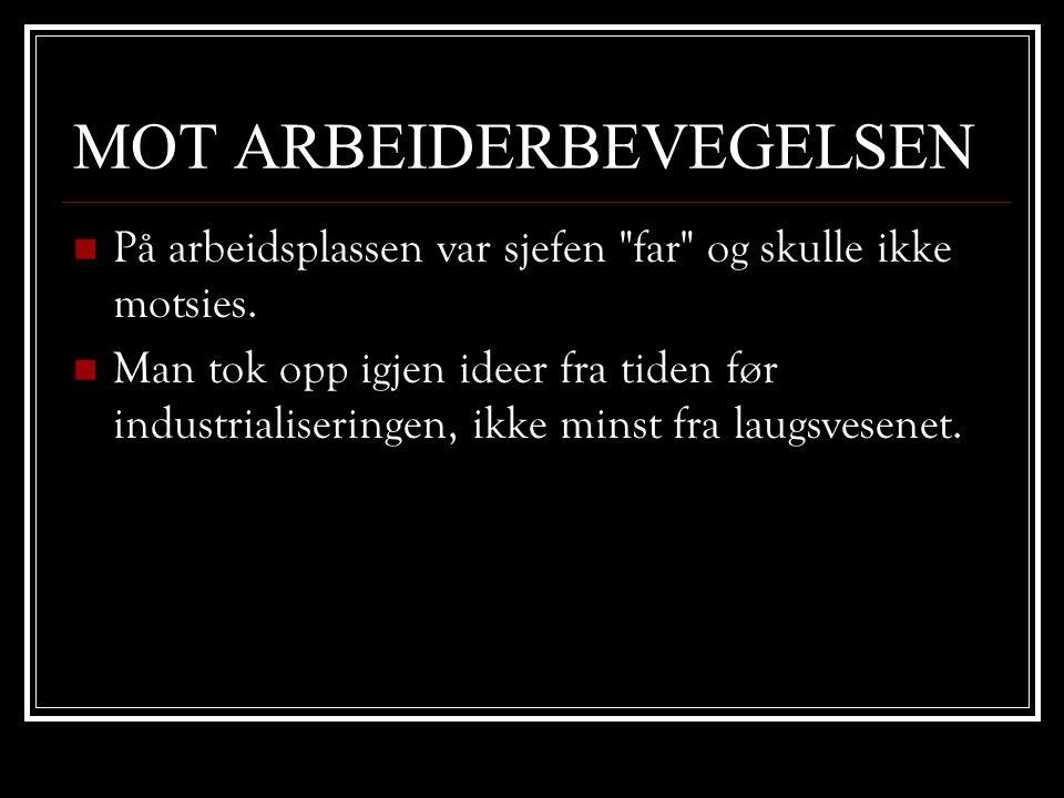 MOT ARBEIDERBEVEGELSEN
