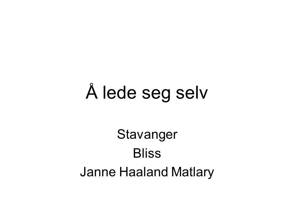 Stavanger Bliss Janne Haaland Matlary