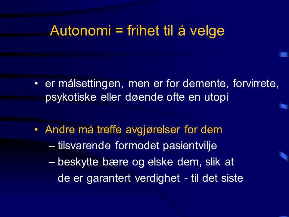 Autonomi = frihet til å velge