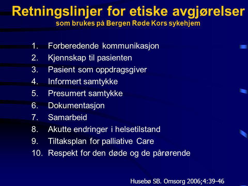 Retningslinjer for etiske avgjørelser som brukes på Bergen Røde Kors sykehjem