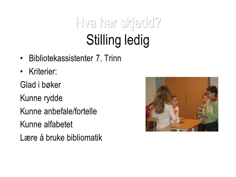 Hva har skjedd Stilling ledig
