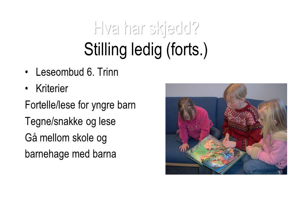 Hva har skjedd Stilling ledig (forts.)