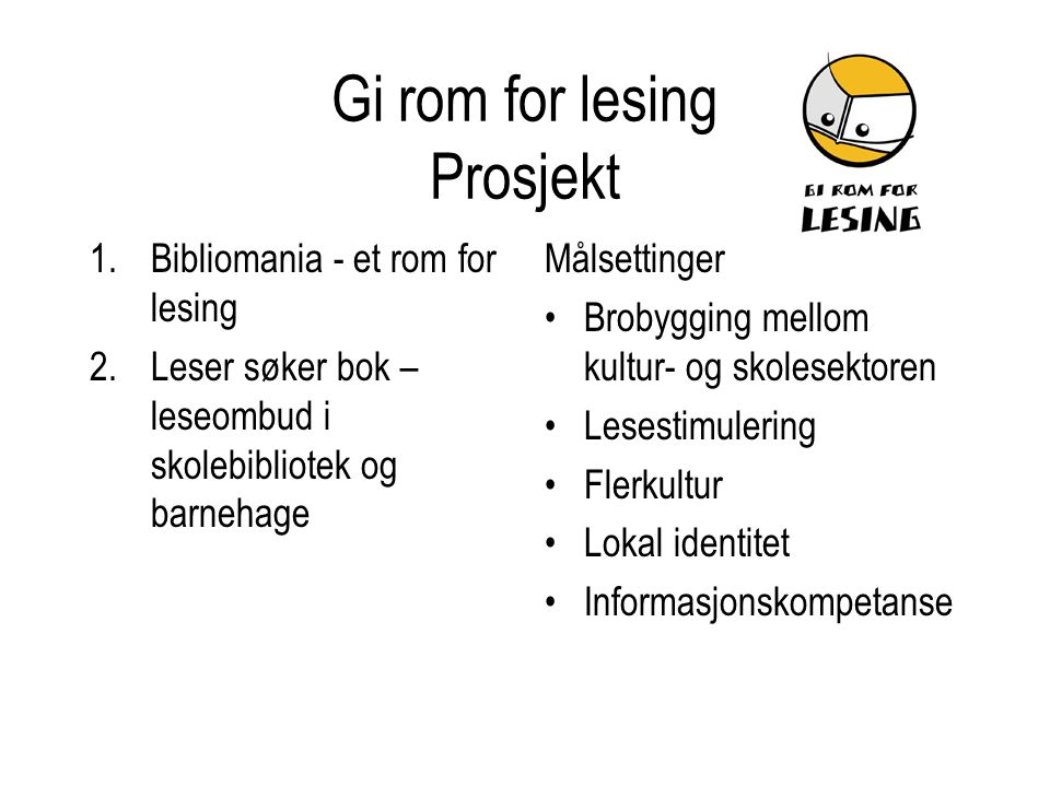 Gi rom for lesing Prosjekt