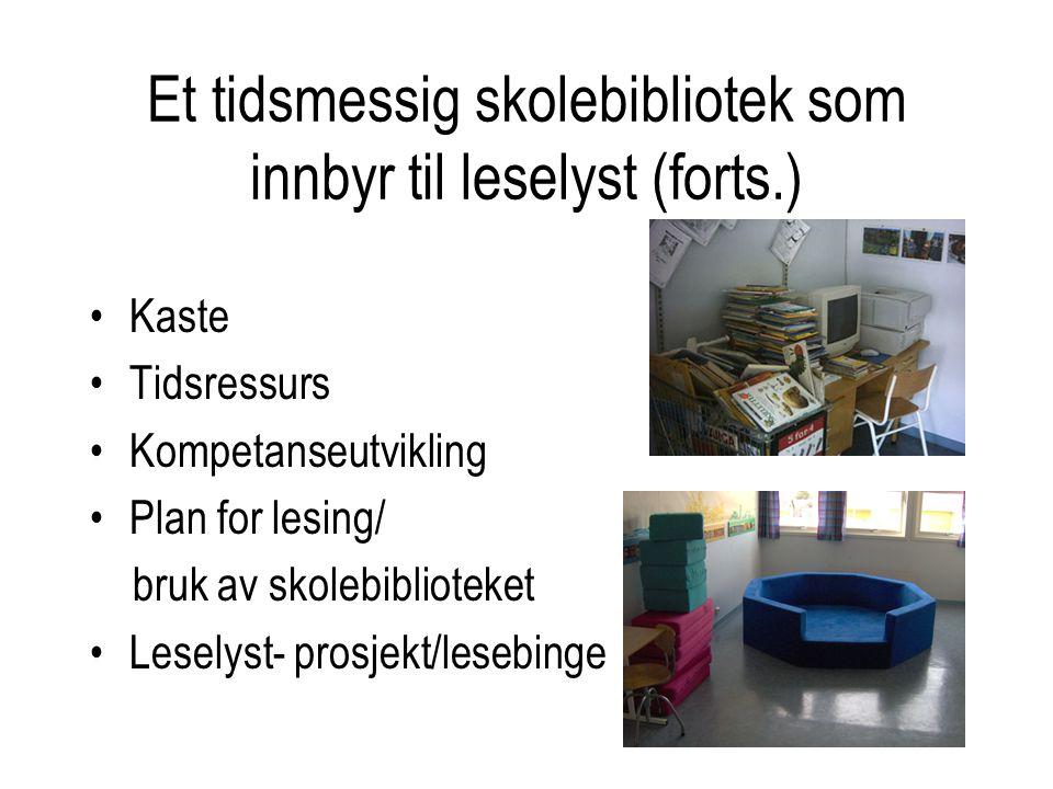 Et tidsmessig skolebibliotek som innbyr til leselyst (forts.)