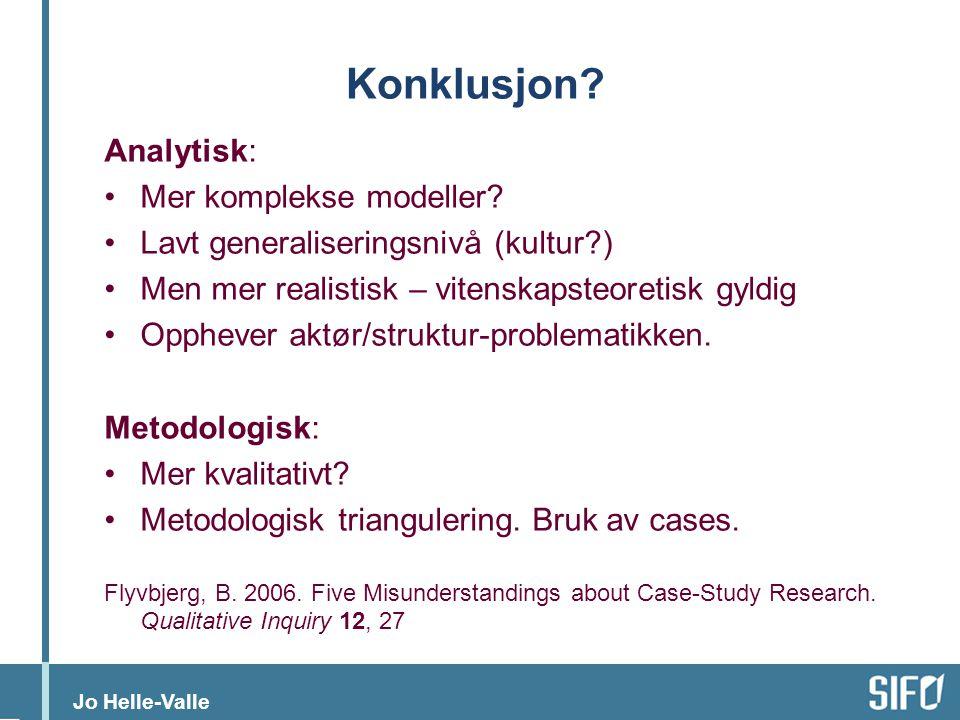 Konklusjon Analytisk: Mer komplekse modeller