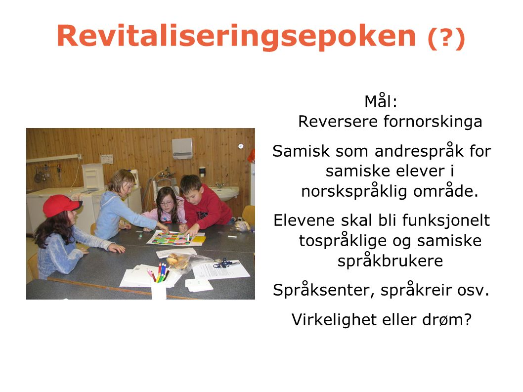 Revitaliseringsepoken ( )