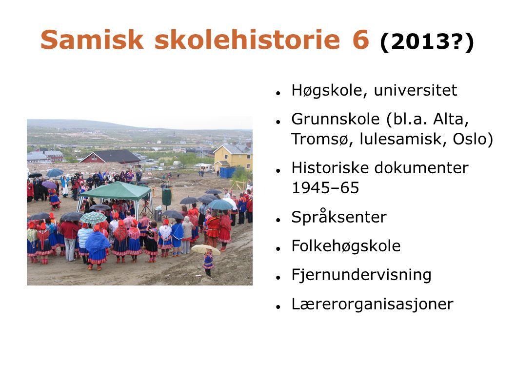 Samisk skolehistorie 6 (2013 )
