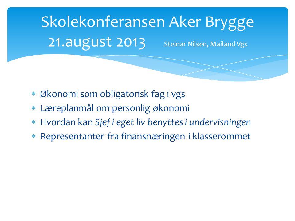 Skolekonferansen Aker Brygge 21