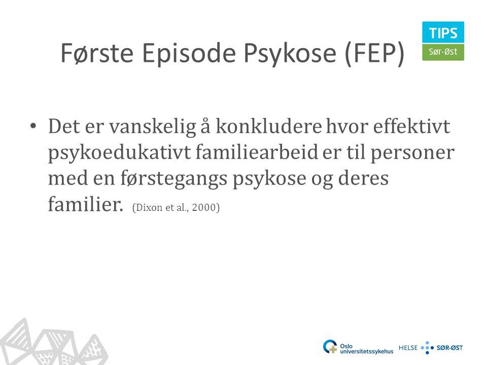 Første Episode Psykose (FEP)