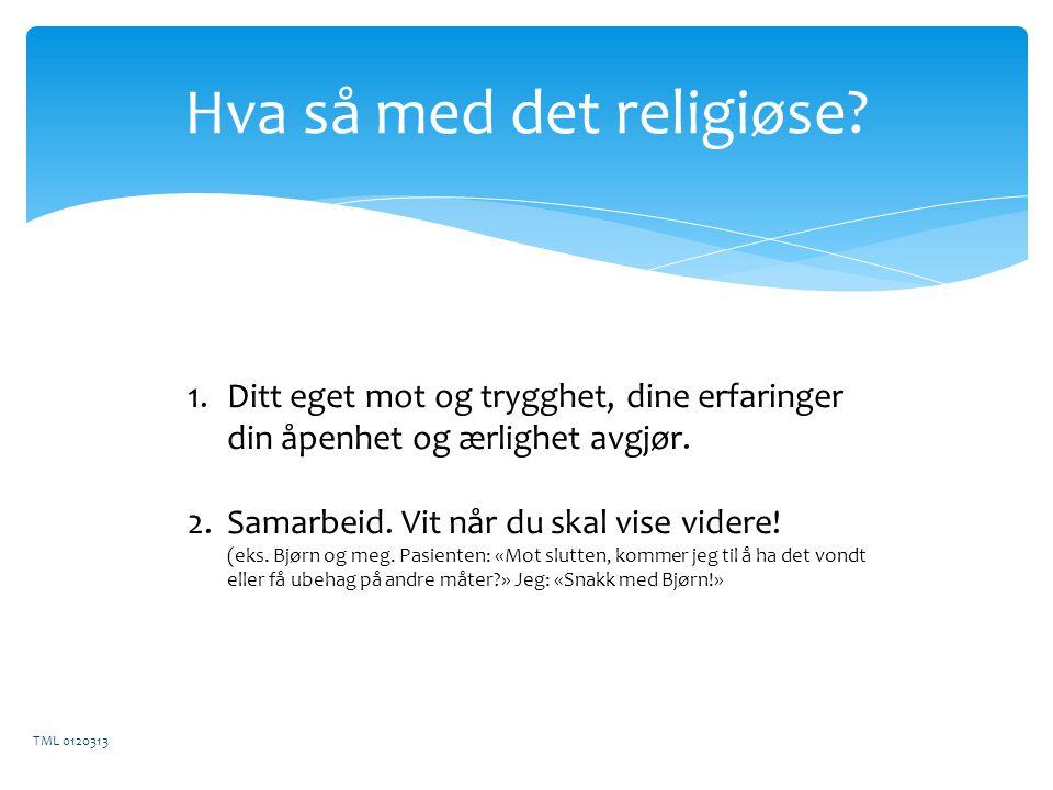 Hva så med det religiøse