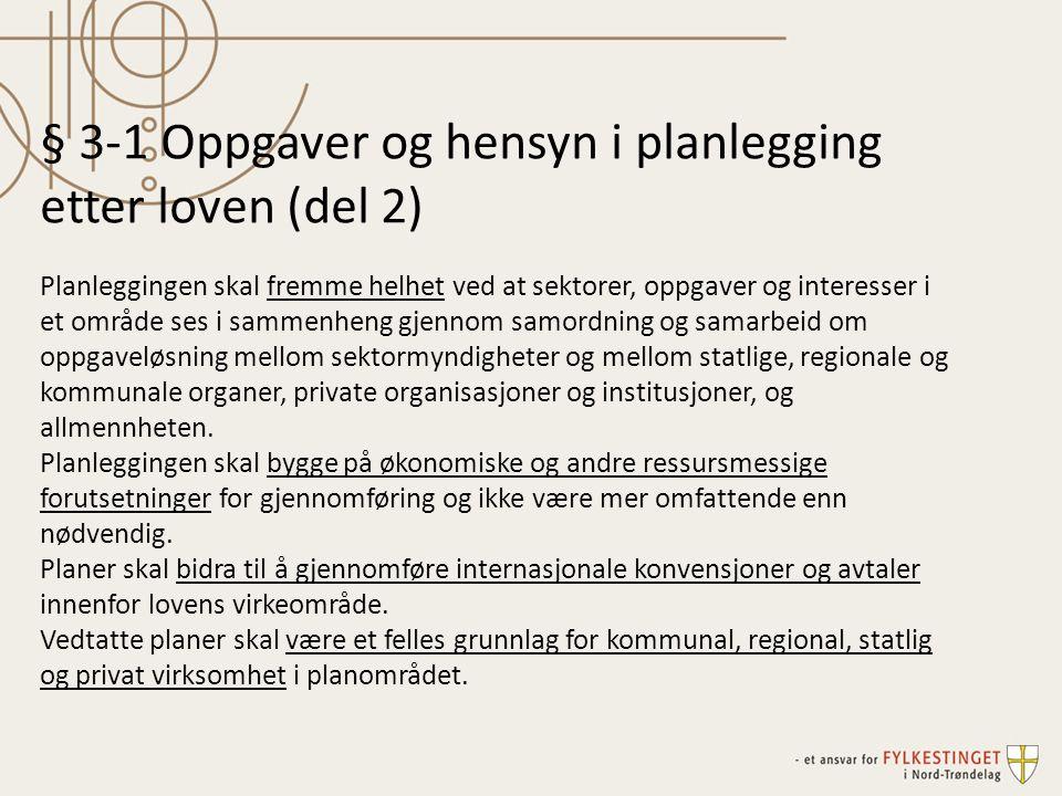§ 3-1 Oppgaver og hensyn i planlegging etter loven (del 2)