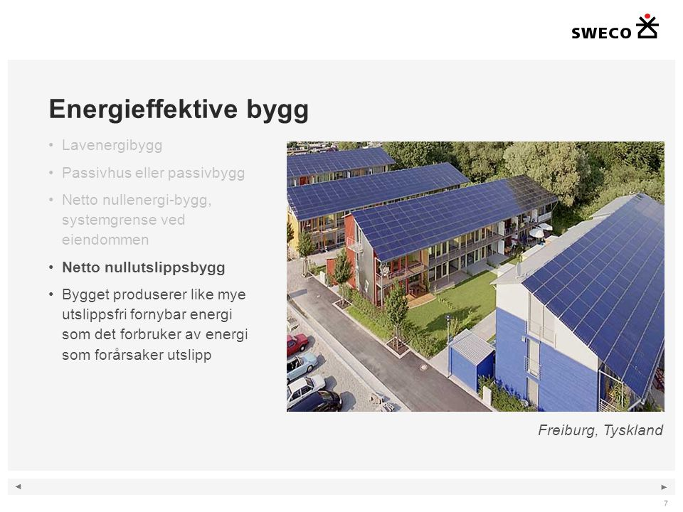 Energieffektive bygg Lavenergibygg Passivhus eller passivbygg