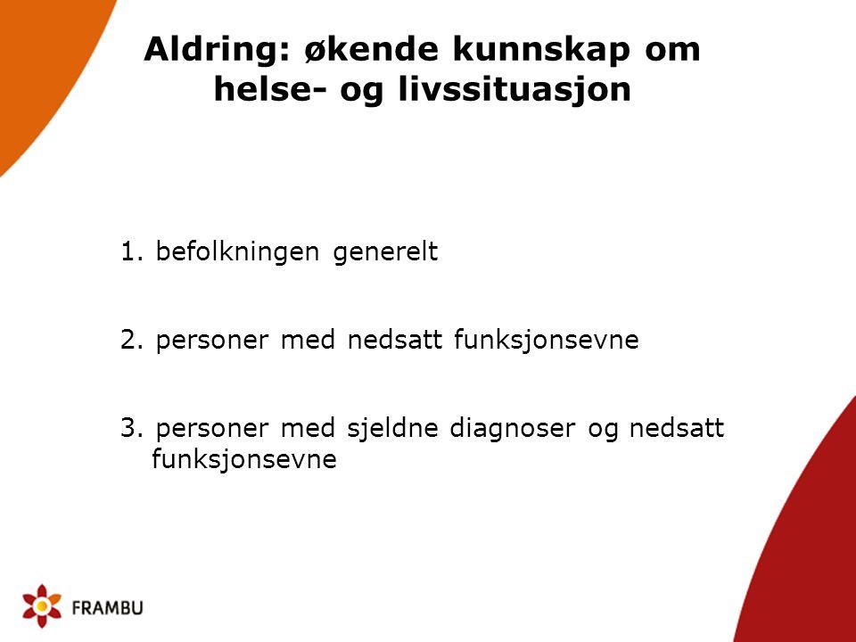 Aldring: økende kunnskap om helse- og livssituasjon