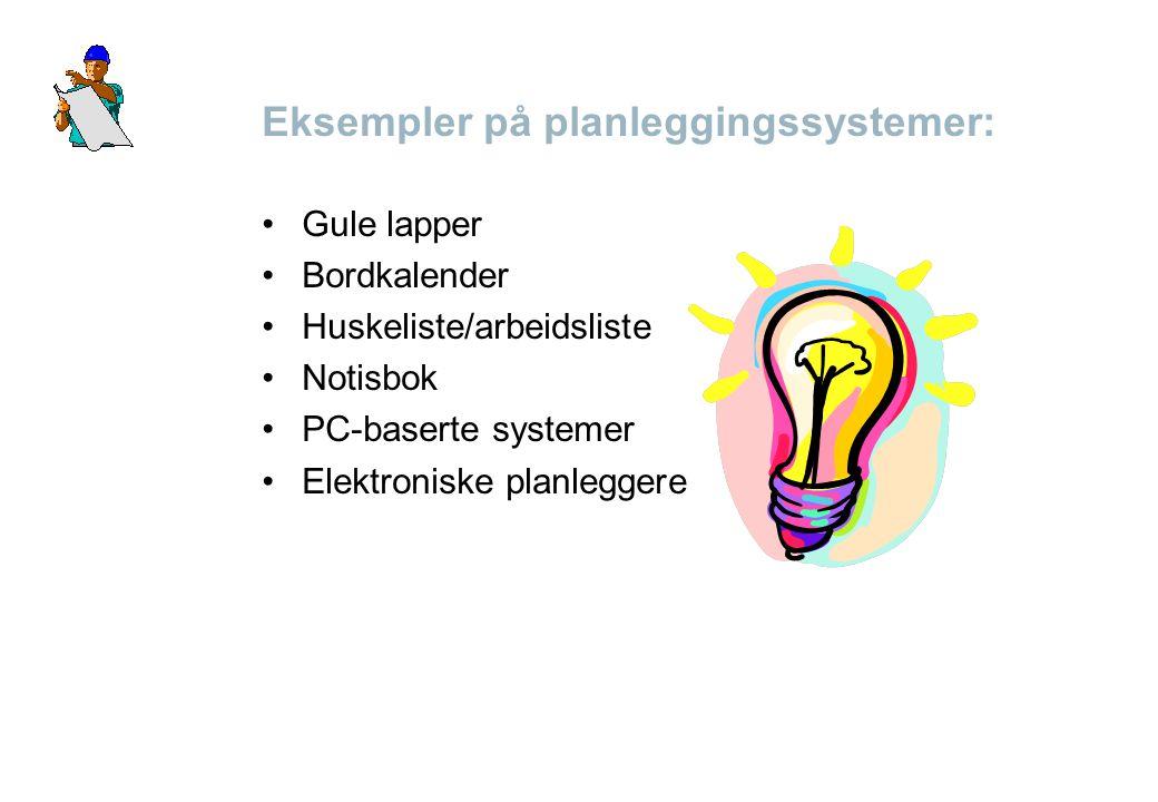 Eksempler på planleggingssystemer:
