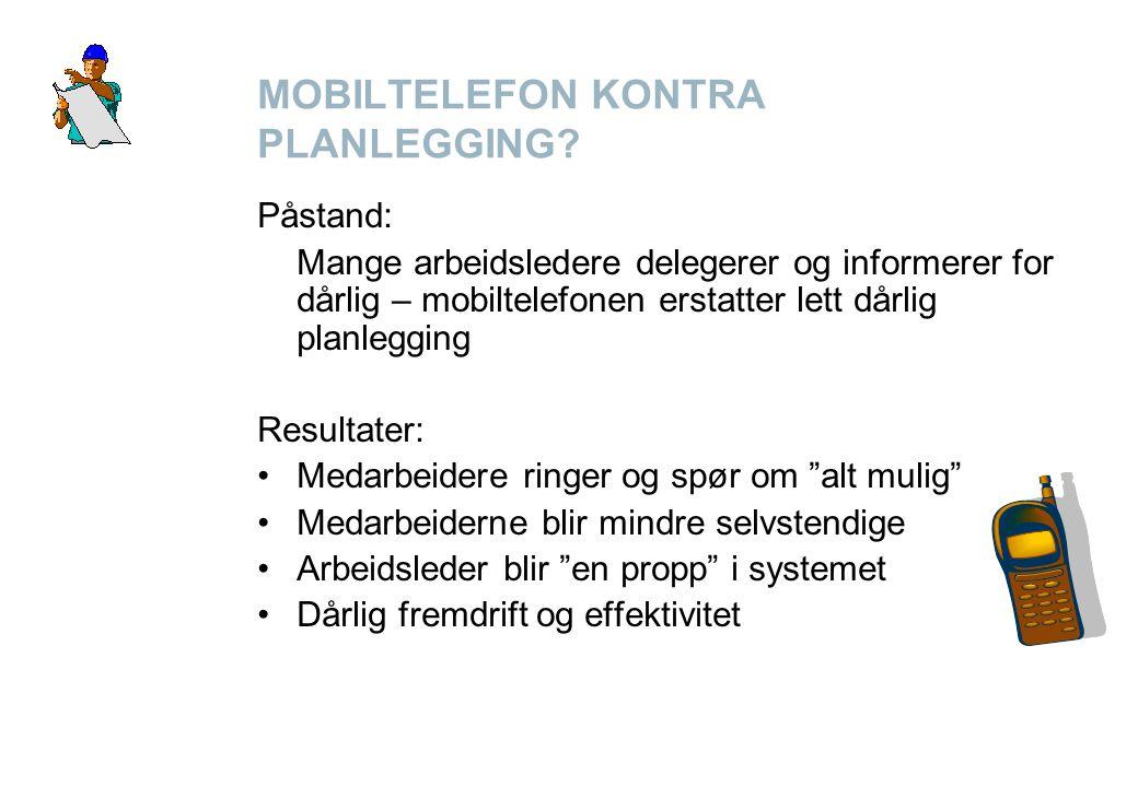 MOBILTELEFON KONTRA PLANLEGGING