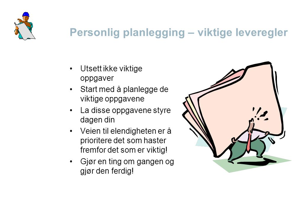 Personlig planlegging – viktige leveregler