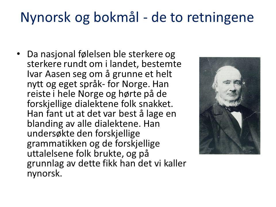Nynorsk og bokmål - de to retningene